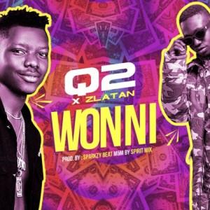 Q2 - Won Ni ft. Zlatan Ibile